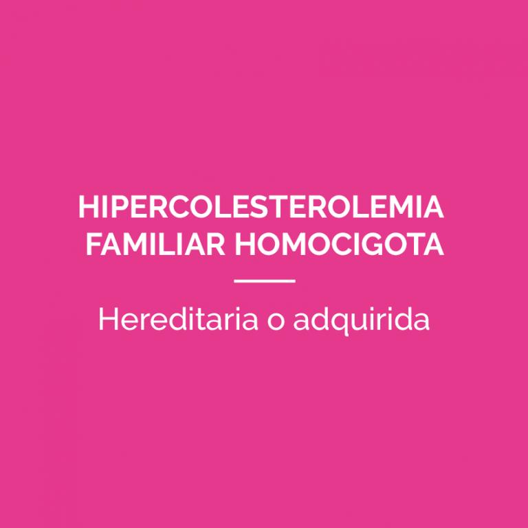 HipercolesterolemiaFamiliarHomocigota-PATOLOGIAS